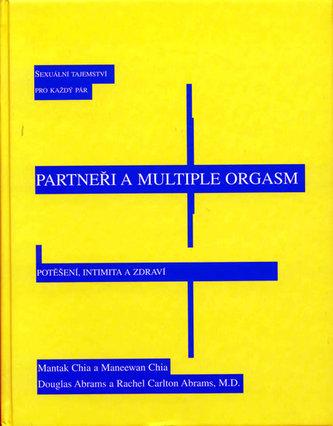 Partneři a multiple orgasm - Mantak Chia