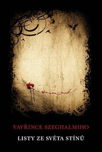 Listy ze světa stínů - Vavřinec Szeghalmi