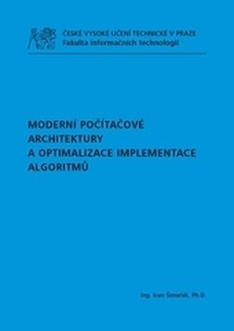 Moderní počítačové architektury a optimalizace implementace algoritmů