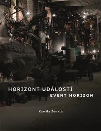 Horizont událostí / Event Horizon - Kamila Ženatá