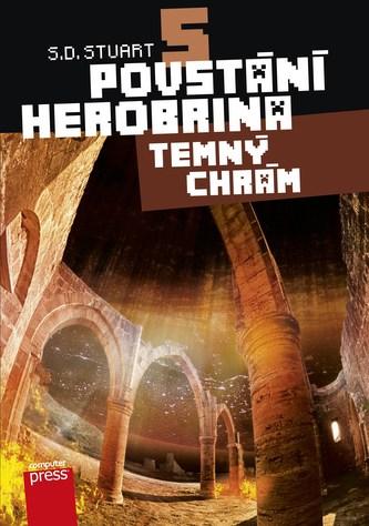 Povstání Herobrina 5 – Temný chrám - S.D. Stuart