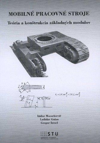 Mobilné pracovné stroje - Ladislav Gulan
