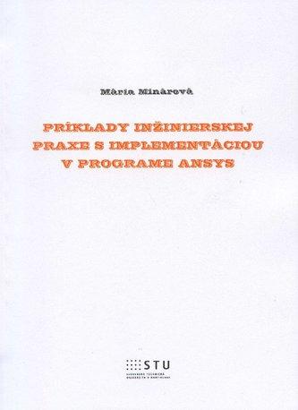 Príklady inžinierskej praxe s implementáciou v programe ANSYS