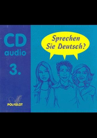 CD-Sprechen Sie Deutsch 3 - Kolektív autorov