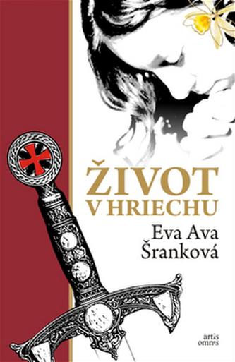Život v hriechu - Eva Ava Šranková