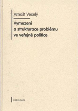 Vymezení a strukturace problému ve veřejné politice