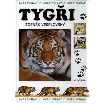 Tygři svět zvířat - Veselovský, Zdeněk