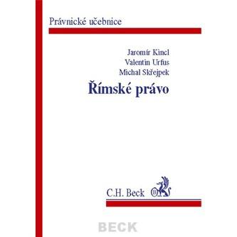 Římské právo - Kinc, Jaromír; Urfus, Valentin; Skřejpek, Michal