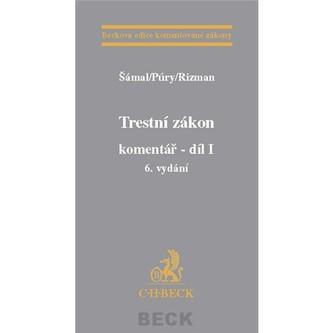 Trestní zákon komentář 6.vyd - Šámal, Pavel; Rizman, Stanislav ; Púry, František