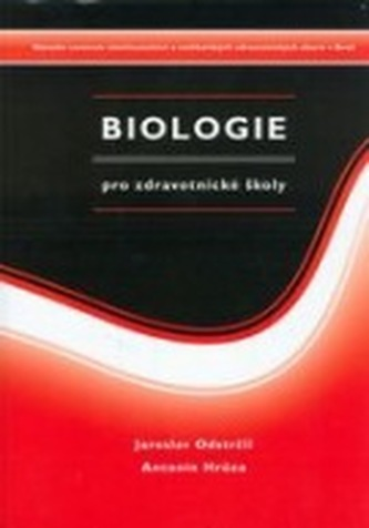 Biologie pro zdravotnické školy - Antonín Hrůza
