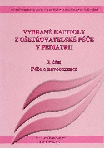Vybrané kapitoly z ošetřovatelské péče v pediatrii II. - Kolektív autorov