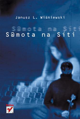 Samota na síti - Janusz L. Wiśniewski