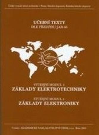 Modul 03 a 04 Základy elektrotechniky a Základy elektroniky - Vysoký, Petr; Malý, Karel; Fábera, Vít