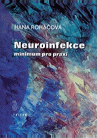 Neuroinfekce - Roháčová, Hana