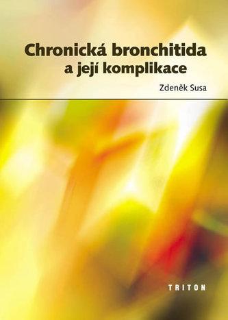 Chronická bronchitida a její komplikace - Susa, Zdeněk