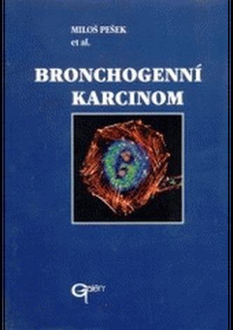 Bronchogenní karcinom - Pešek, Miloš