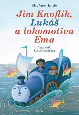 Jim Knoflík, Lukáš a lokomotiva Ema - Michael Ende, Lucie Dvořáková