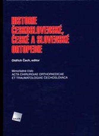Historie československé, české a slovenské ortopedie - Čech, Oldřich