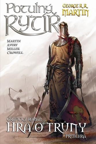 Potulný rytíř - Hra o trůny - Martin George R. R.