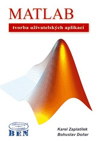 MATLAB - tvorba uživatelských aplikací - Bohuslav Doňar
