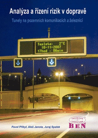 Analýza a řízení rizik v dopravě - Aleš Janota