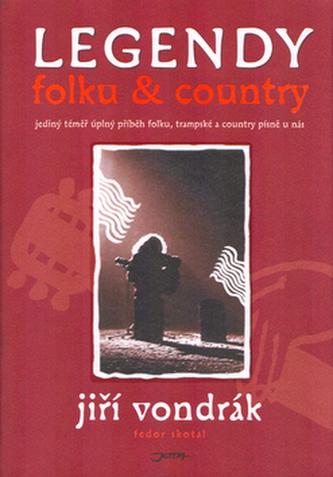 Legendy folku a country - Fedor Skotal; Jiří Vondrák