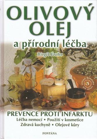 Olivový olej a přírodní léčba