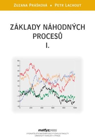 Základy náhodných procesů - Petr Lachout