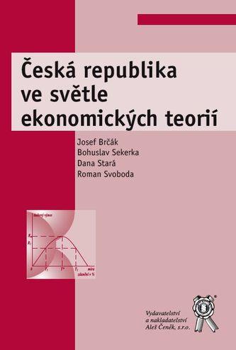 Česká republika ve světle ekonomických teorií