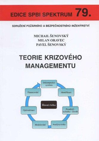 Teorie krizového managementu - Milan Oravec