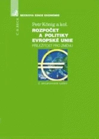 Rozpočet a politiky Evropské unie, Příležitost pro změnu - kolektiv
