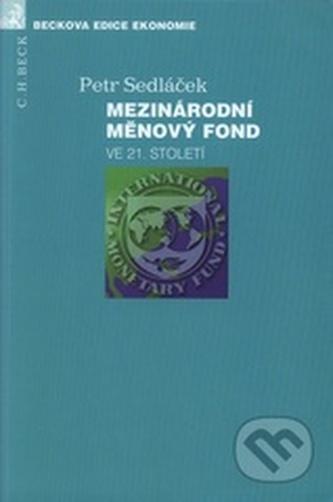Mezinárodní měnový fond ve 21. století
