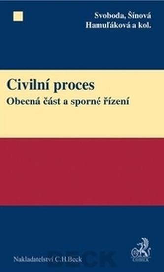 Civilní proces - Šínová, Hamuľáková a kolektív autorov