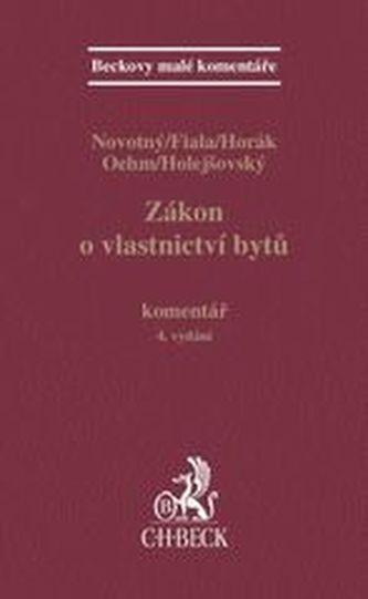 Zákon o vlastnictví bytů. Komentář - Josef Fiala