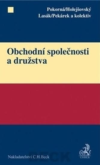 Obchodní společnosti a družstva - Pekárek a kol.
