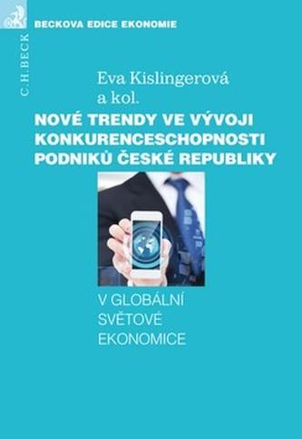 Nové trendy ve vývoji konkurenceschopnosti podniků České republiky - Kolektív autorov