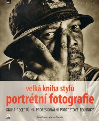 Velká kniha stylů portrétní fotografie - James Cheadle