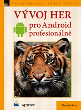 Vývoj her pro Android - profesionálne