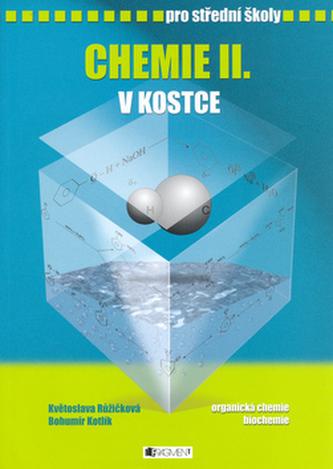 Chemie II v kostce pro střední školu