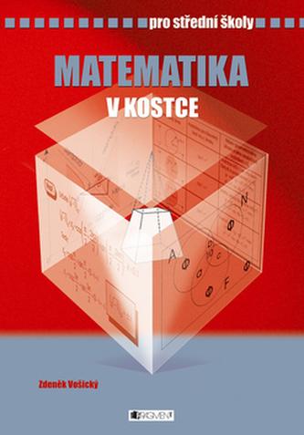 Matematika v kostce pro střední školy