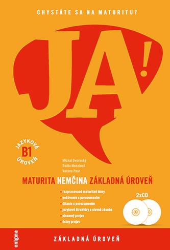 JA! Nemčina - maturita - základná úroveň (B1) + 2 CD - Kolektív autorov