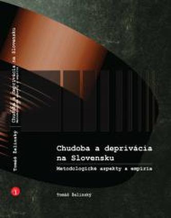 Chudoba a deprivácia na Slovensku