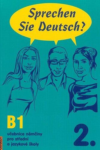 Sprechen Sie Deutsch? 2. /B1/ - Kolektív autorov