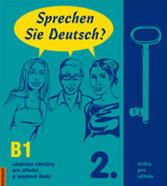 Sprechen Sie Deutsch? 2. - Kniha pro učitele - Kolektív autorov