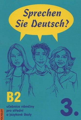 Sprechen Sie Deutsch? 3. /B2/
