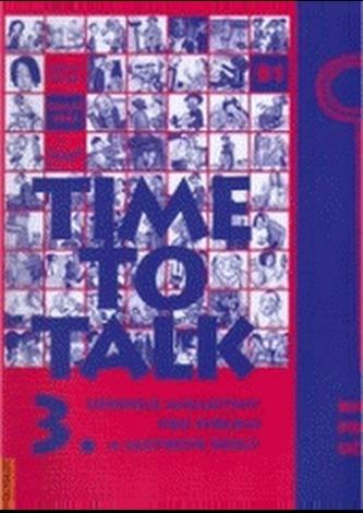 Time to Talk 3. - Kniha pro učitele - Tomáš Gráf