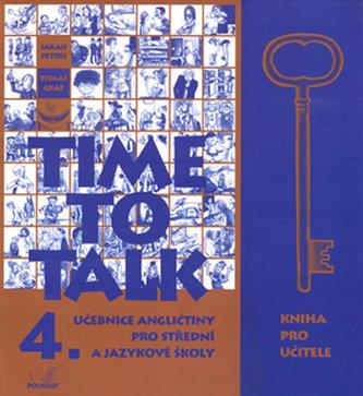 Time to Talk 4. - Kniha pro učitele - Tomáš Gráf