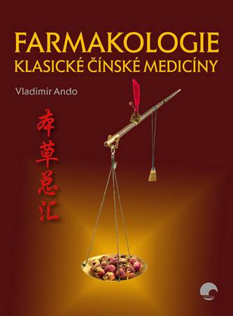 Farmakologie klasické čínské medicíny