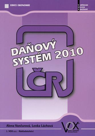 Daňový systém ČR 2010 - Lenka Láchová