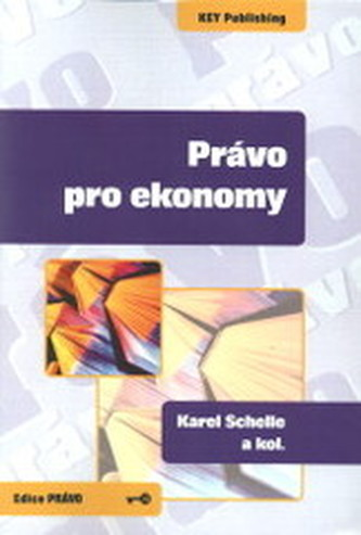 Právo pro ekonomy - Schelle, Karel